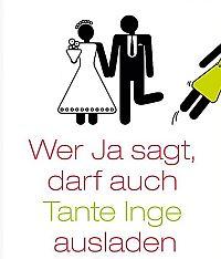 Wer Ja sagt, darf auch Tante Inge ausladen. Tipps vom Profi für die perfekte Hochzeitsfeier